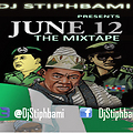 June 12 [the MixTape]