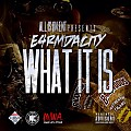 E4RMDACITY - WHAT IT IS - (130 bpm)