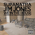 We In The House Featuring Jim Jones