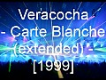 Veracocha - Carte Blanche (Extended)