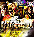 Badtameez Dil By DJ Freestyler The After Party Mashup-www.djsbuzz.blogspot