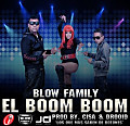 Blow Family - El Boom Boom