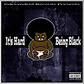 NEW (SINGLE) Its Hard Being Black - Young Feddie