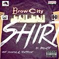 B6(Pushaz ink) Shirt By BrowCity