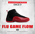 Flu Game Flow - Duce D