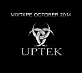 Uptek - Mixtape October 2014