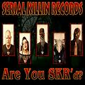 Serial Killin' Records - Are You SKR'd (2012)