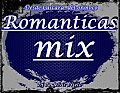 Romanticas Mix (Dj Angelvis Prieto)