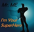 I'm Your SuperHero