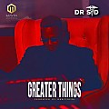 Greater Things | 360musicbank