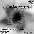 Lunatech - Dance to the beat