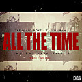 All the Time [Prod By. Rick Jewelz]