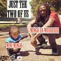 Mingo Da Murderer - Just The Two Of Us