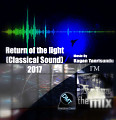 Kagan Tanrisundu -  Return of the light & Işığın geri dönüşü (Classical Sound 2017)