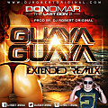 Guaya Guaya Remix - Don Omar Ft Dj Robert Original www.djrobertoriginal
