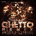Ghetto Remix ft Seun Kuti, Vector, Davido, Kayswitch