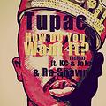 Tupac - How Do You Want It? (Remix) ft. K-Ci & JoJo and Ra Shawn