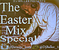The Easter Mix Special 1