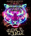 Alvaro & Mercer feat. Lil Jon - Welcome To The Jungle (The Mrho Original Remix)