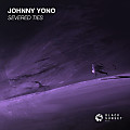 Johnny Yono - Severed Ties (Extended Mix)