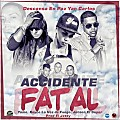 Accidente Fatal (Prod. By El Jetty)