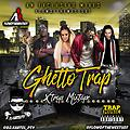Ghetto Trap Xtrap Mixtape By @DJ.Kartel_Pty