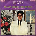 Elvis Presley - Mama Liked The Roses