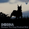 Bobina - Basque The Dog (festival mix)