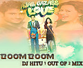 DJ HITU-AJAB GAZAB LOVE-BOOM BOOM (1 OUT OF 2 MIX)