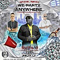 We Party Anywhere (Remix)