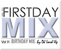 First Day Mix vol.11 by Dj Lord Up