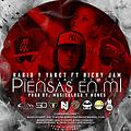 Kario Yaret Ft. Nicky Jam - Piensas En Mi(Official Remix) (Prod. By Musicologo Menes)