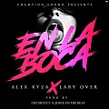 Alex Kyza Ft. Lary Over - En La Boca