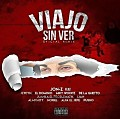 Viajo Sin Ver (Official Remix) (By Keller Lokomotion)