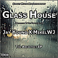 07_Jay Young - Glass House feat. MikelWJ [Prod. The Unbeatables]