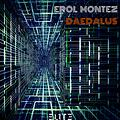 Erol Montez - Daedalus (Original Mix) [Teaser] [Out Now]