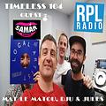 TIMELESS 104 131018 GUEST SAMAR-TOUCH RADIO SHOW