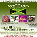 Top 20 Hits on The Black and White Radio Show Vol. 25 (Dancehall) 5-23-17