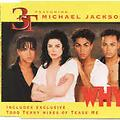 3T  ft. Michael Jackson - Why