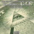 Martin Volt, Quentin State, Burgundy's Ft Rihanna - Right Conspiracy In The Club ( DJ LoBuZ Mash Up)