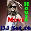 "House Movie # 16 The dj set house of ""Movie Disco"" facebook page mixed by Max."