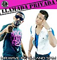1-Llamada Privada ( Mr.wave el Fenomeno Urbano Ft- Villano Sam )