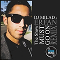 Erfan - Show Must Go On  - DJ Milad Remix 320KB