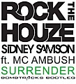 Sidney Samson Feat MC Ambush - Surrender (Bombtracks Bootleg)
