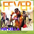 Mr Killa - Fever (Soca 2015)