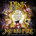 P!nk - Just Like Fire [rom H demo]