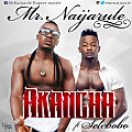 Mr-NAIJA-RULE-Aka-Ncha-Ft-Selebobo