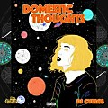 Dj Cvrlos - Domestic Thoughts (Passion) (Prod, DavidAceKeyz)