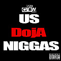 MR.GBN - Us DojA Niggas