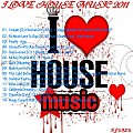 I LOVE HOUSE MUSIC 2011 - DJ GREG